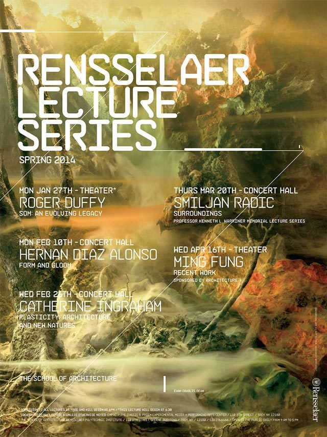 Spring '14 Lecture Events. Image courtesy of Rensselaer School of Architecture