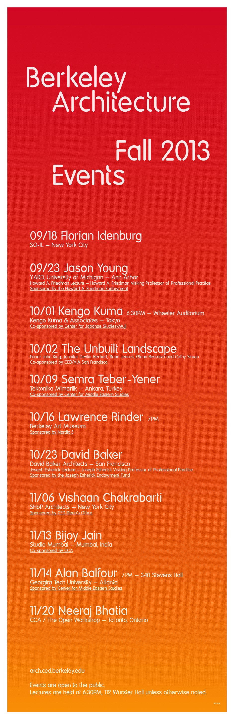 The silkscreen poster for the Fall '13 events at the UC Berkeley College of Environmental Design, Dept. of Architecture. Image courtesy of UC Berkeley CED.