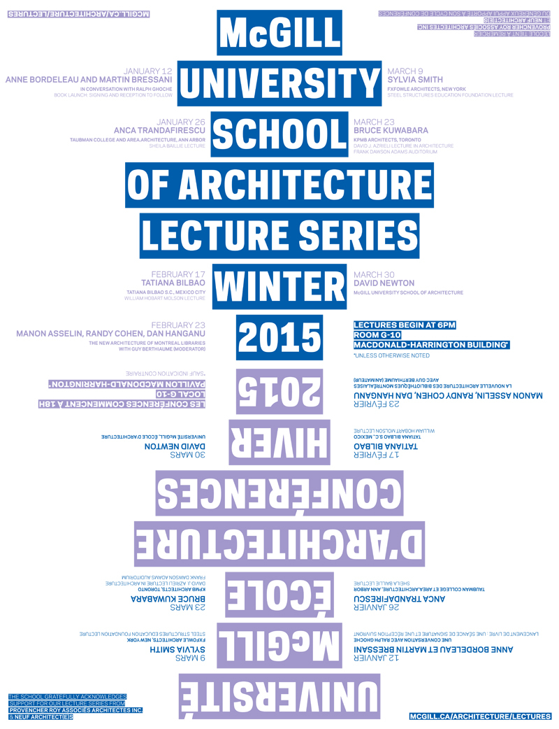 Winter '15 Lecture Series at the McGill University School of Architecture. Poster design: Atelier Pastille Rose. Image via mcgill.ca/architecture/lectures.