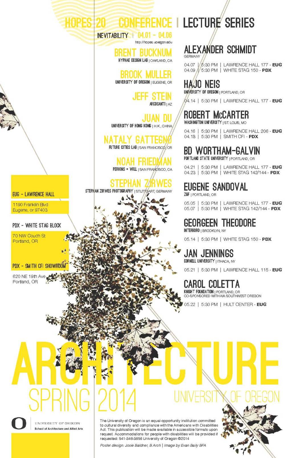 U. Oregon Spring '14 Lectures and Events. Poster design: Josie Baldner, B.Arch. Image: Evan Baily BFA
