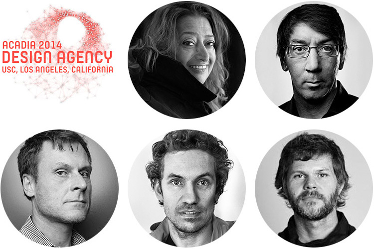 Confirmed keynote speakers at ACADIA2014: DESIGN AGENCY conference at the USC School of Architecture in Los Angeles: Zaha Hadid; Will Wright; Casey Reas; Marc Fornes; Greg Otto (clockwise from top center). Image courtesy of ACADIA2014