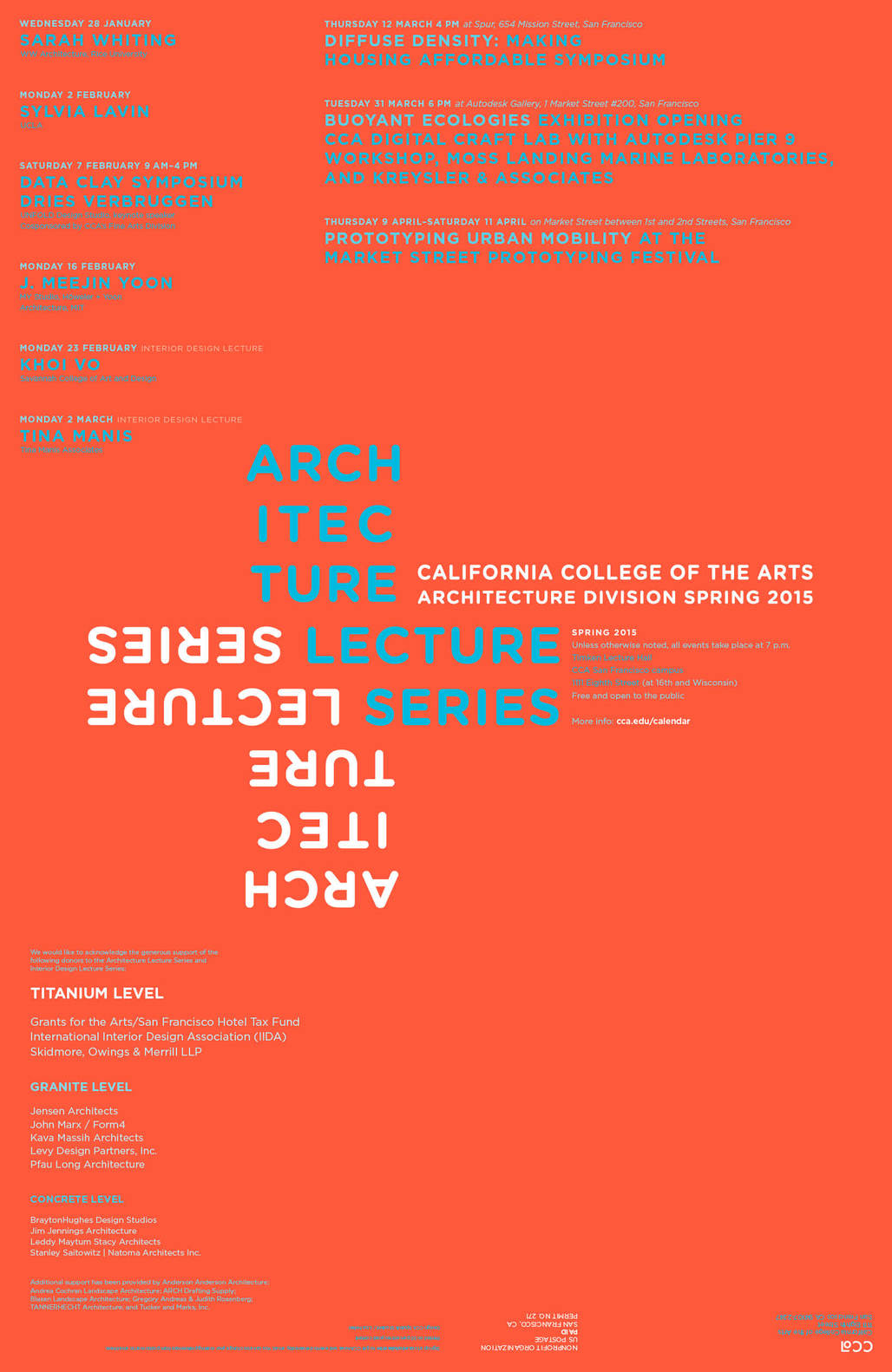Spring '15 lectures + events for California College of the Arts Architecture and Interior Architecture. Image courtesy of California College of the Arts