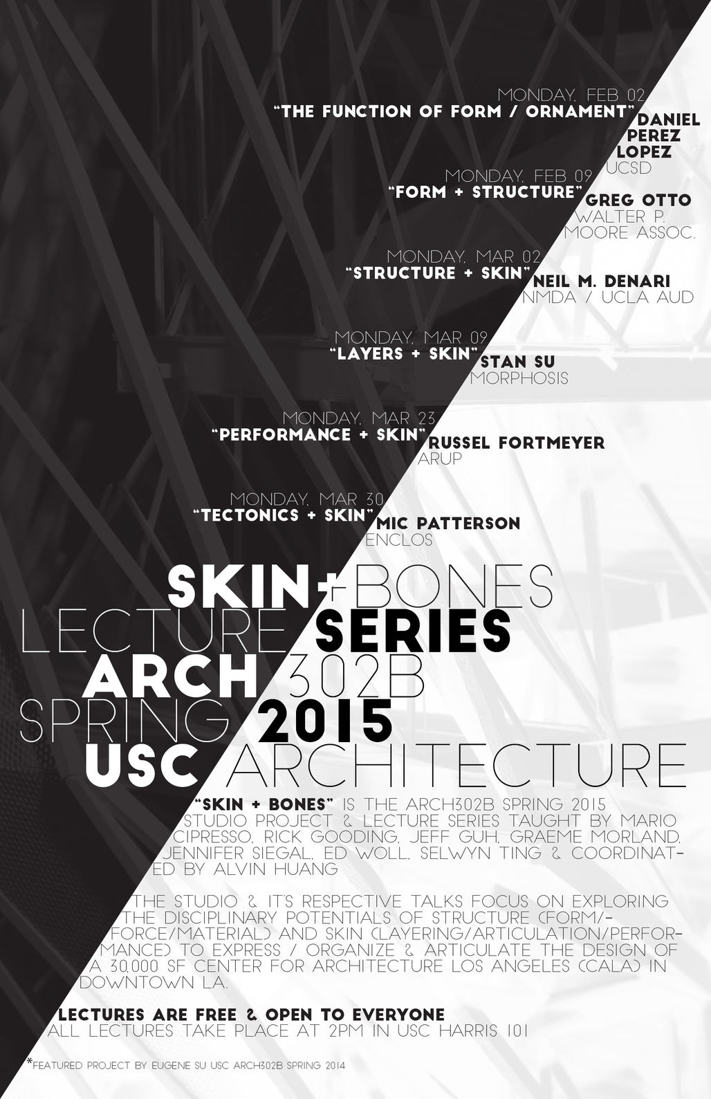"""""""Skin + Bones"""" - third-year studio lecture series for Spring '15. Poster courtesy of Alvin Huang."""