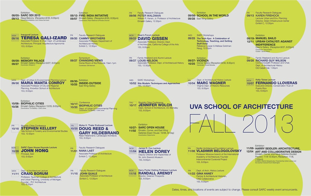 Poster for Fall' 13 events at the UVA School of Architecture. Image courtesy of UVA School of Architecture.