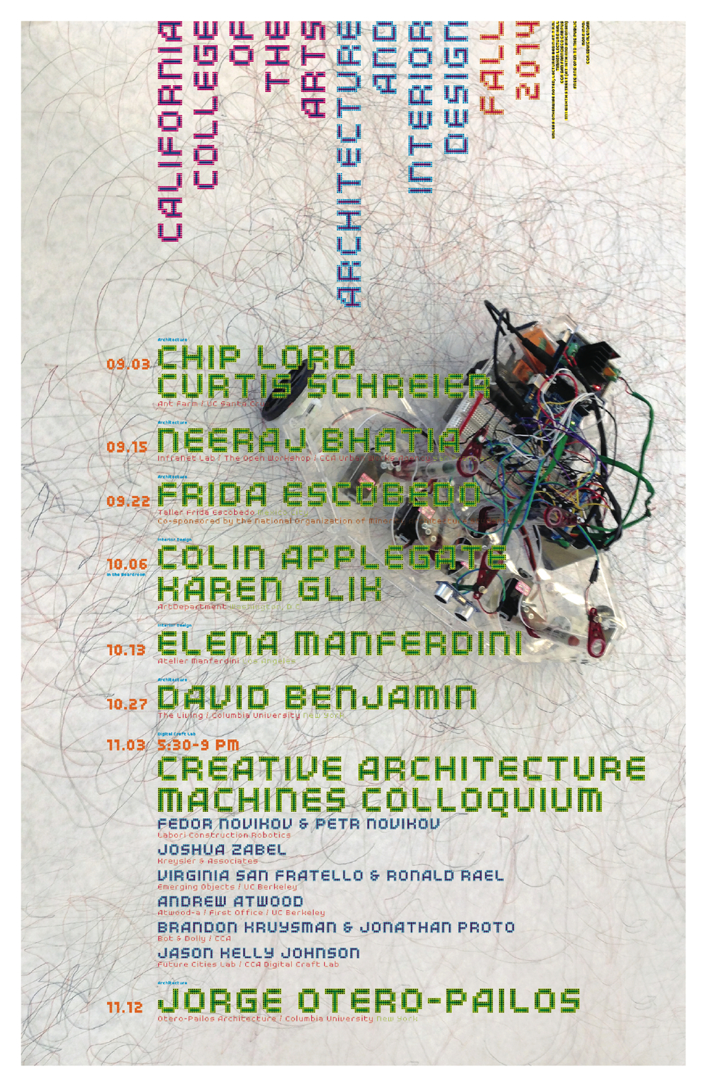Poster design: Bob Aufuldish, Aufuldish & Warinner | Imagery: CCA student project by Robles & Henshaw-Plath (Creative Architecture Machines studio 2014 taught by Johnson & Shiloh). Courtesy of CCA.