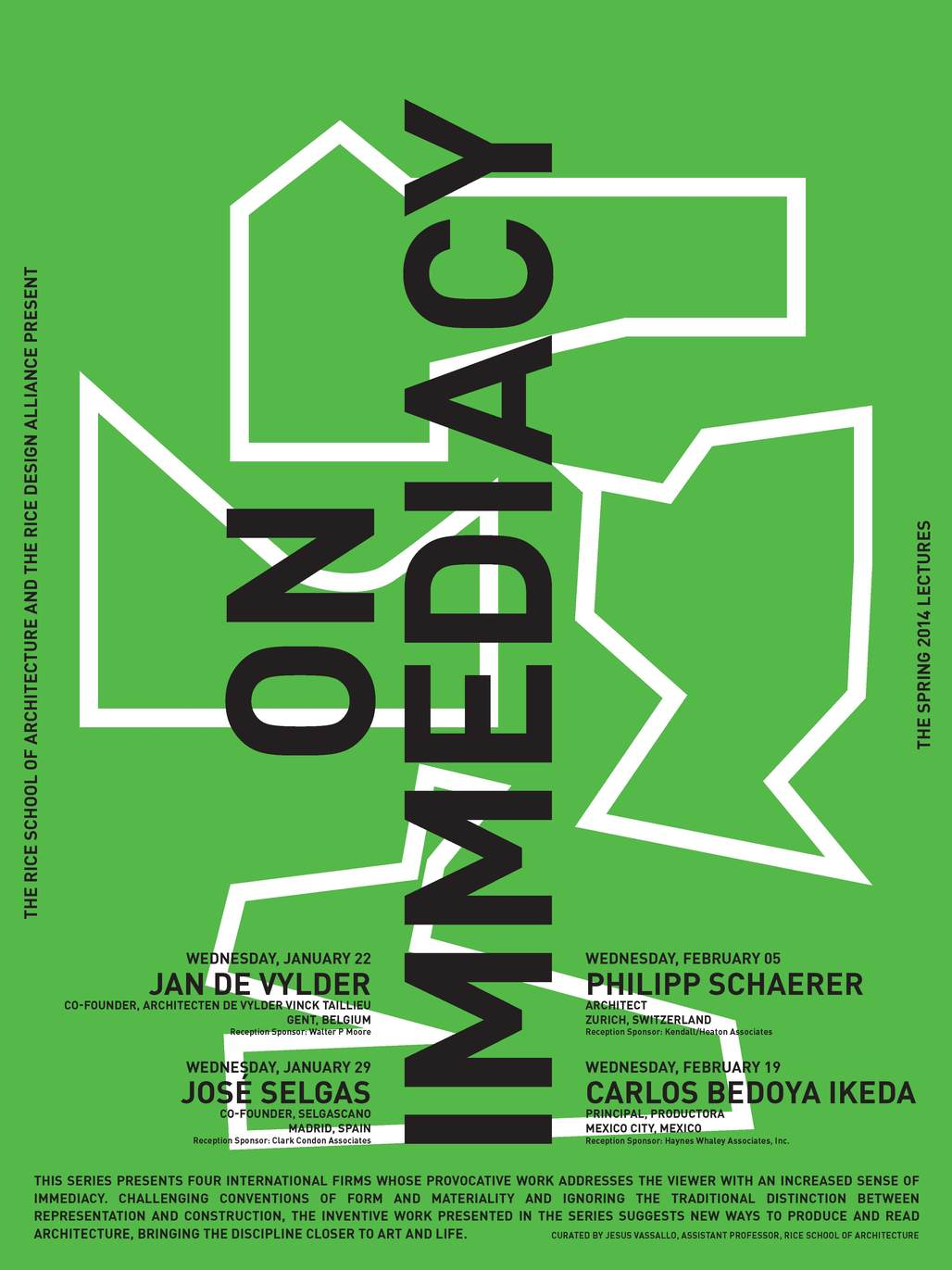 """Rice School of Architecture/Rice Design Alliance's """"On Immediacy"""" Lecture Series. Image courtesy of RSA/RDA."""
