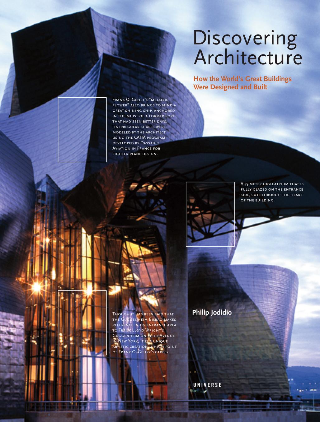 ® Discovering Architecture by Philip Jodidio, Universe Publishing, 2013.