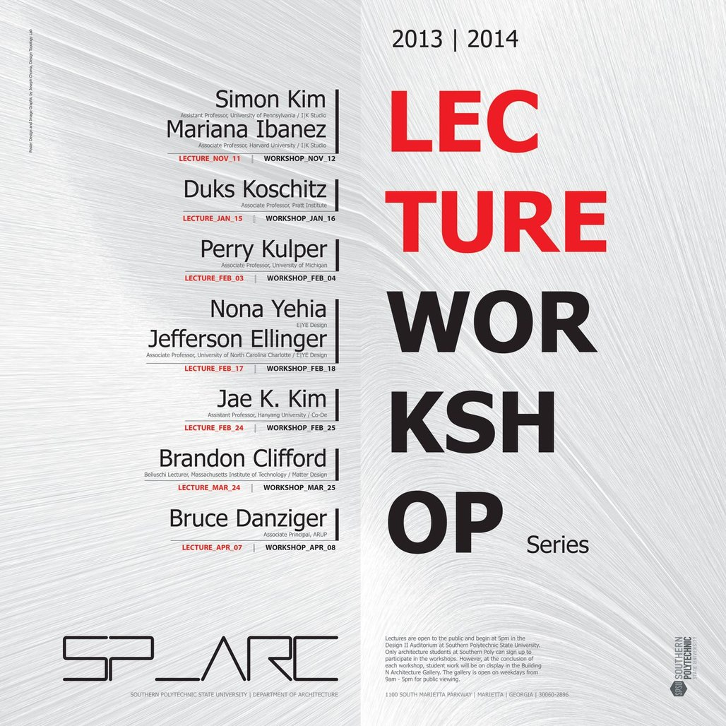 The Lecture | Workshop series at Southern Polytechnic State University, Dept. of Architecture. Poster design and image graphic by Joseph Choma - Design Topology Lab. Image courtesy of Joseph Choma.