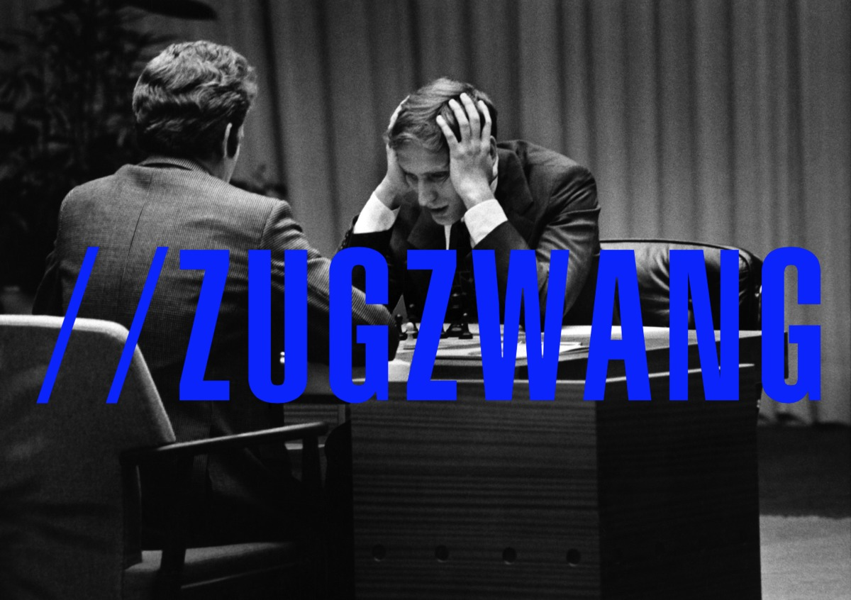 'Zugzwang' refers to a