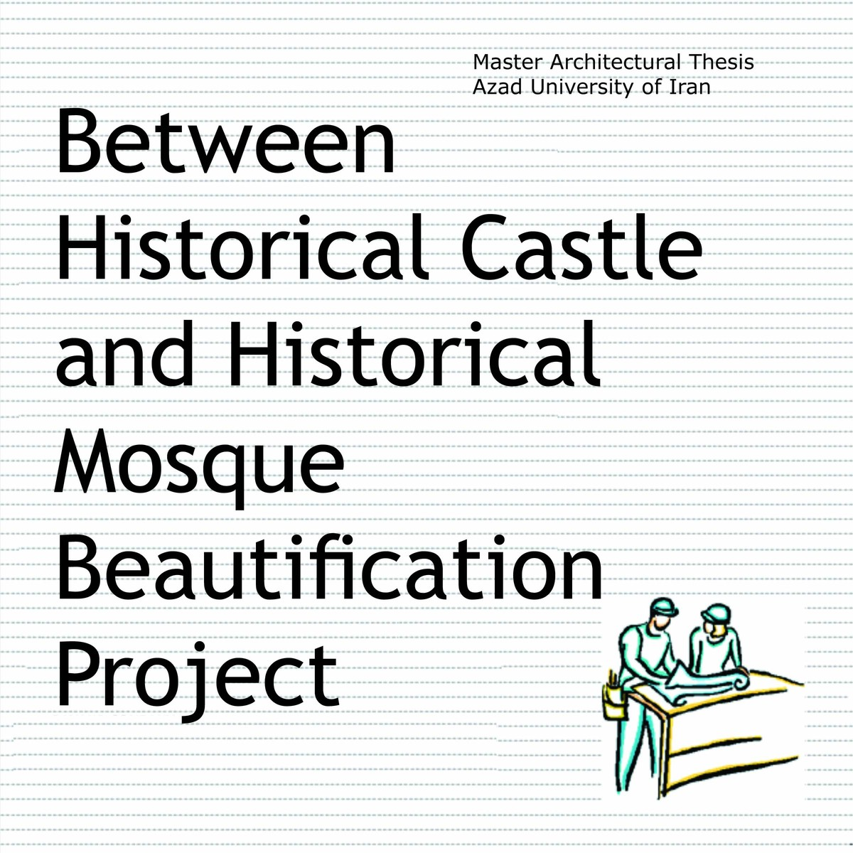 Historical castle beautification Project