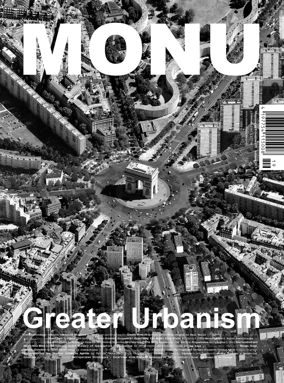 """Cover Image of MONU #19: 'The 'Étoile' of Grand Paris – The Radiant Typologies of Greater Paris' is courtesy of STAR strategies + architecture (http://st-ar.nl/) and BOARD (http://b-o-a-r-d.nl/). The image, featuring the Arc de Triomphe surrounded by the typologies of Grand Paris, is part of their research project """"Construisons le Grand Paris Ensemble - Or the Story of How Paris Became Greater"""". This story is the first legend of the Parisian territory, in which Paris had to die..."""