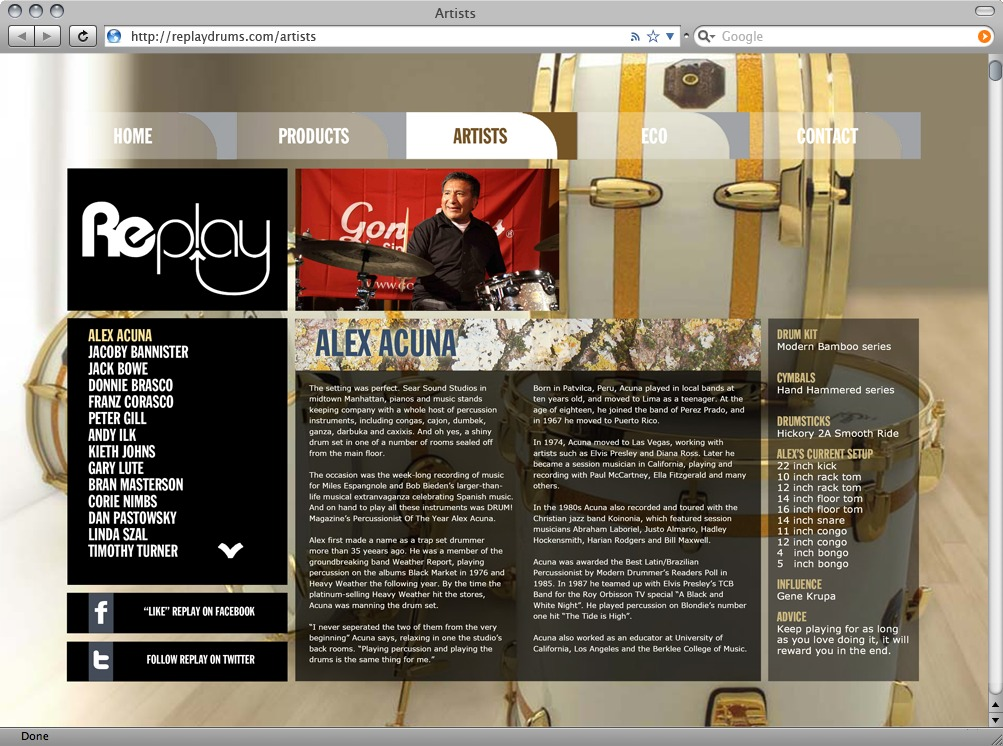 Artists page gives a short bio on every artist sponsored by Replay Drums.
