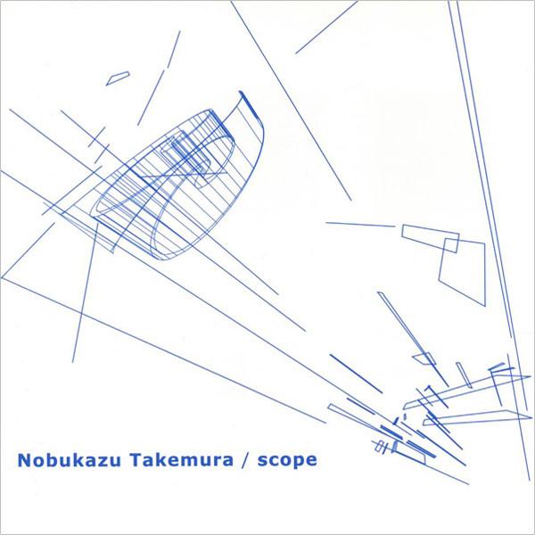 Nobukazu Takemura - Scope (1999)