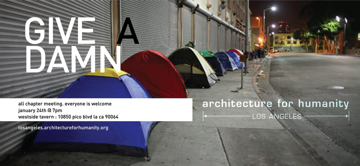 Architecture For Humanity's Los Angeles Chapter is having their first 2012 meeting January 24th, 7pm at Westside Tavern.