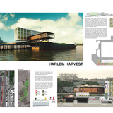 3rd Prize: Harlem Harvest by Ryan Doyle, Guido Elgueta, and Tyler Caine, Brooklyn, NY