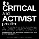 the Critical and Activist practice A Discussion via DSGN AGNC