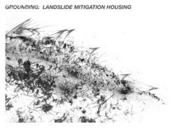 GROUNDING: Landslide Mitigation Housing