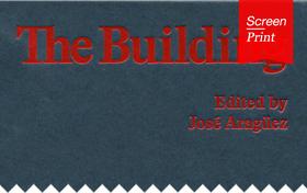 Screen/Print #57: Dora Epstein Jones On Re-centering 'the Building' in Architectural Discourse