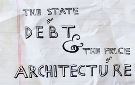 The State of Debt and the Price of Architecture