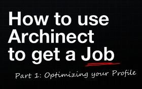 How to Use Archinect to Get a Job; Part 1: Optimizing your Profile