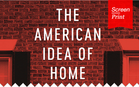 Screen/Print #53: Richard Meier Ponders the Meaning of 'Home' in America, Today