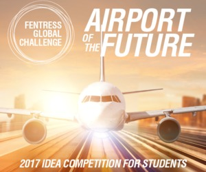 Fentress Global Challenge 2017 - Airport of the Future