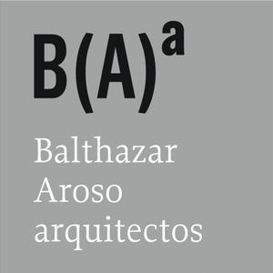 B(A)ª Balthazar Aroso arquitectos, Lda.