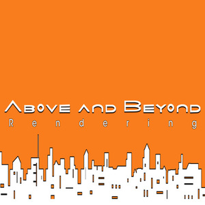 Above and Beyond Rendering