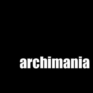 archimania
