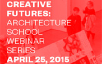2015 ACSA Creative Futures: Architecture Student Recruitment Webinars Series