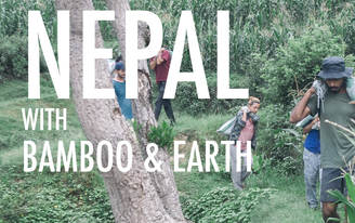 Volunteer in Nepal : ABARI - Rebuilding Nepal with Bamboo and Earth