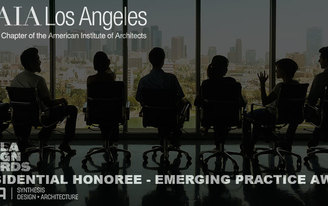 Synthesis wins 2016 AIA LA Design Awards Presidential Honoree Emerging Practice Award