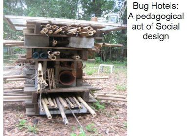 Bug Hotels: A pedagogical act of Social design