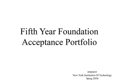 Acceptance to the Five Year Program Portfolio