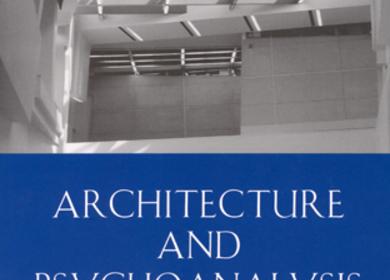 Architecture and Psychoanalysis