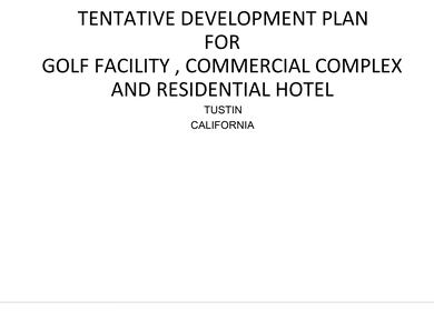 TENTATIVE DEVELOPMENT PLAN FOR GOLF FACILITY , COMMERCIAL COMPLEX AND RESIDENTIAL HOTEL