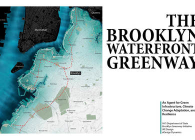The Brooklyn Waterfront Greenway: An Agent for Green Infrastructure, Climate Change Adaptation, and Resilience