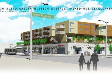 Rio Nuevo/Gadsen Mission District Mixed-Use Development