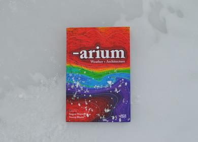 —arium: Weather + Architecture