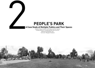PEOPLE'S PARK---A Case Study of Multiple Publics and Their Spaces