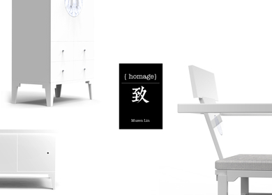 Homage – 致 / contemporary Chinese furniture collection