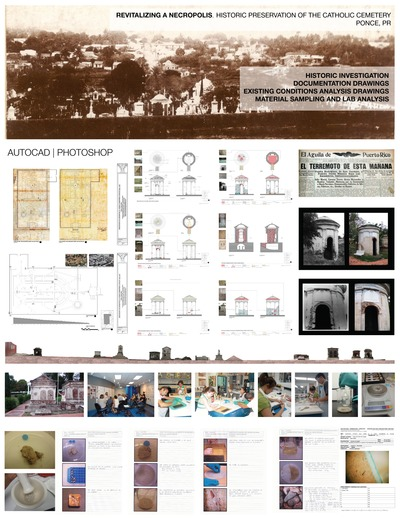 EL ANTIGUO CEMENTERIO DE PONCE, Historical Preservation Studio Work