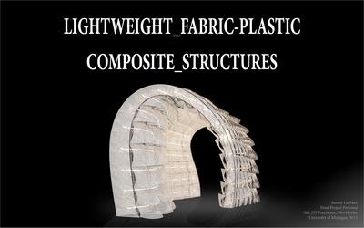 Lightweight Fabric Plastic Composite Structures