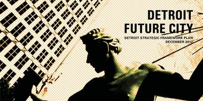 Detroit Future City