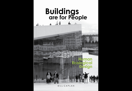 Dear colleagues, I am happy to report that my new book Buildings Are for People - Human Ecological Design (978-0993370618) is finally restocked and readily available worldwide from Amazon and Barnes & Noble and from book sellers worldwide. The book challenges the way we approach sustainable design and the human interface. It encourages building designs that are sensitive to people, program and habitat, providing a methodology for conceiving architectural design that responds to such a matrix...