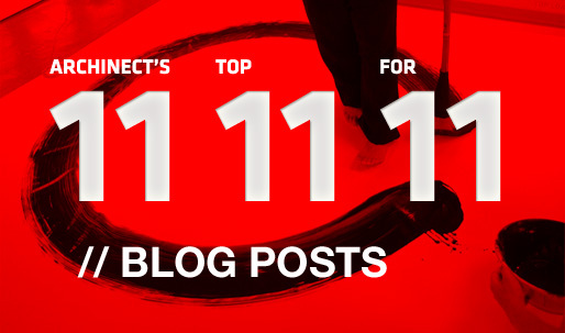Archinect's Top 11 Blog Posts for '11