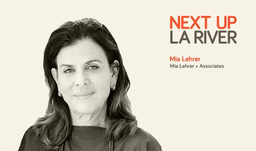 Mia Lehrer discusses her long-running history with the LA River's redevelopment on our final 'Next Up: The LA River' Mini-Session