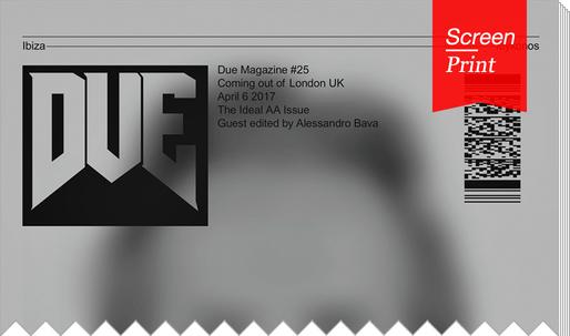 Screen/Print #56: Alessandro Bava and Oskar Johanson Reflect on the Future of the AA in 'DUE'