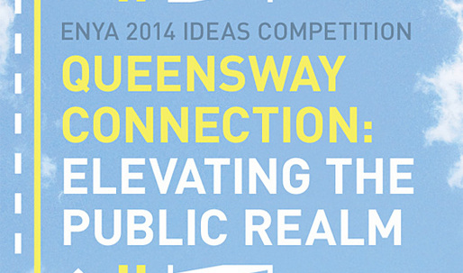 """""""Queensway Connection"""" competition exhibition to open July 17 in NYC"""