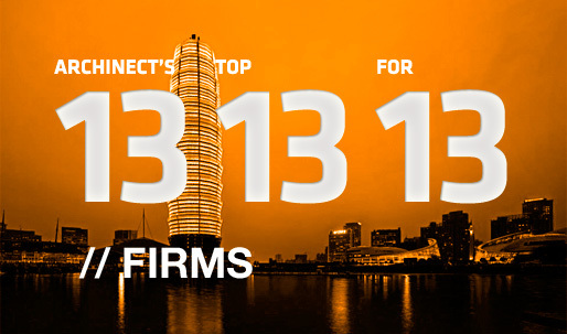 Archinect's Top 13 Firms for '13
